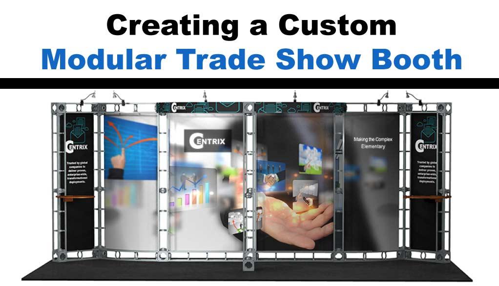 Creating-a-Custom-Modular-Trade-Show-Display-Booth