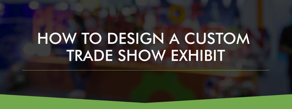 Custom Trade Show Exhibits